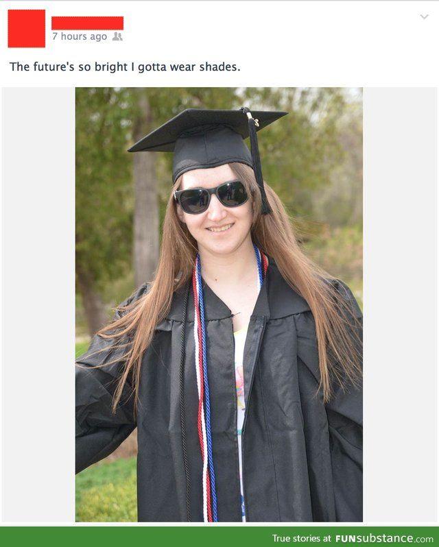 Future's so bright I gotta wear shades | Knee Slappers | Pinterest