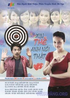 Phim Xin Thề Anh Nói Thật