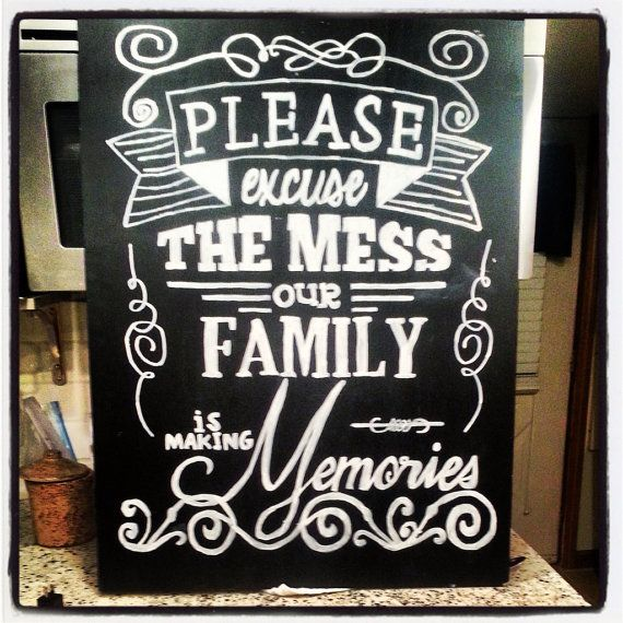 Please Excuse The Mess Our Family is Making Memories on Etsy, $50.00