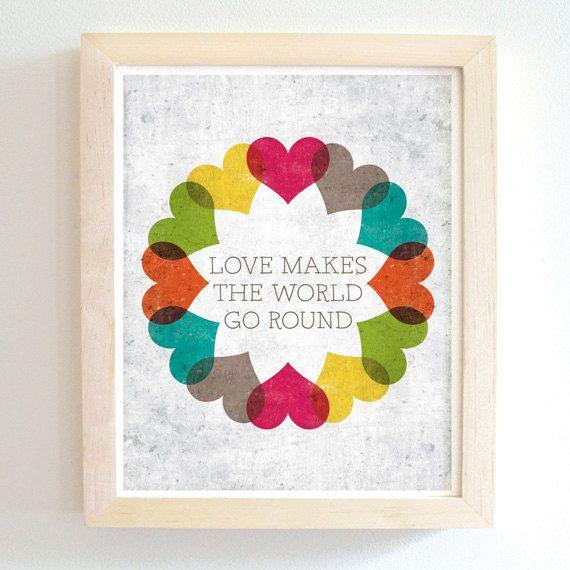 Love Makes The World Go Round Art Print 8x10 Modern