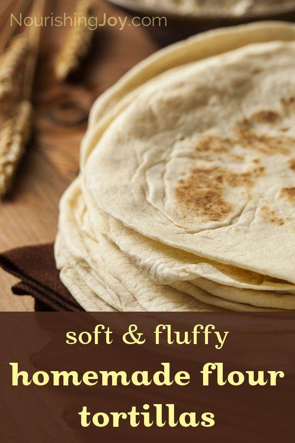 Soft & Fluffy Homemade Flour Tortillas | NourishingJoy.com