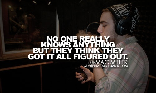 mac miller quotes - photo #20