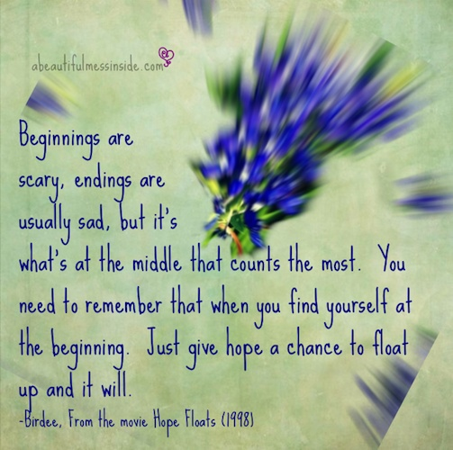 Inspirational quotes from hope floats quotesgram Inspirational quotes about hope