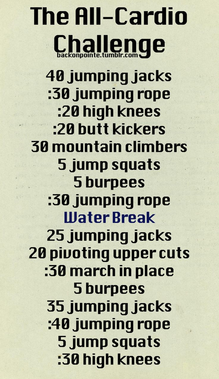 An all-cardio workout challenge! If you need more water breaks, go ahead. It's important to stay hydrated.