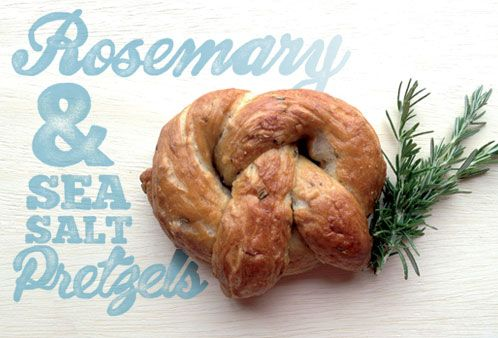 & Sea Salt pretzels http://honeynmint.com/blog/2013/6/8/rosemary-sea ...