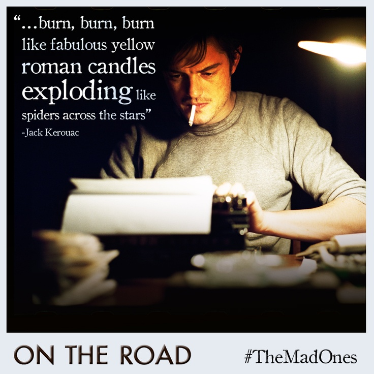 What's your favorite line from On The Road? #TheMadOnes