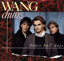 """June 3rd, 2013: """"Dance Hall Days"""" is one of Wang Chung's most popular ..."""