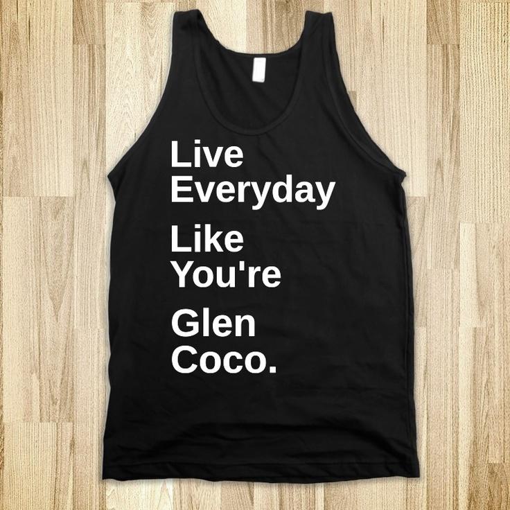 You go Glen Coco.