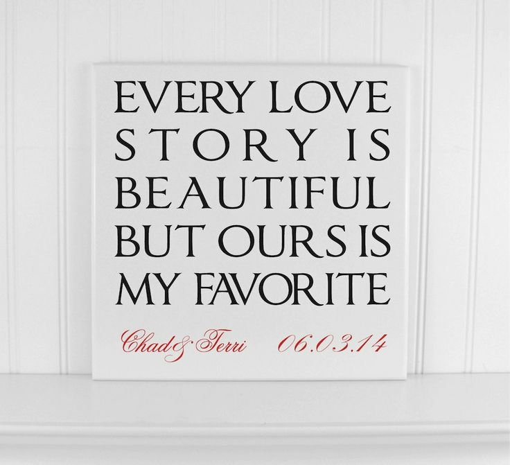 every love story is beautiful quote sign personalized