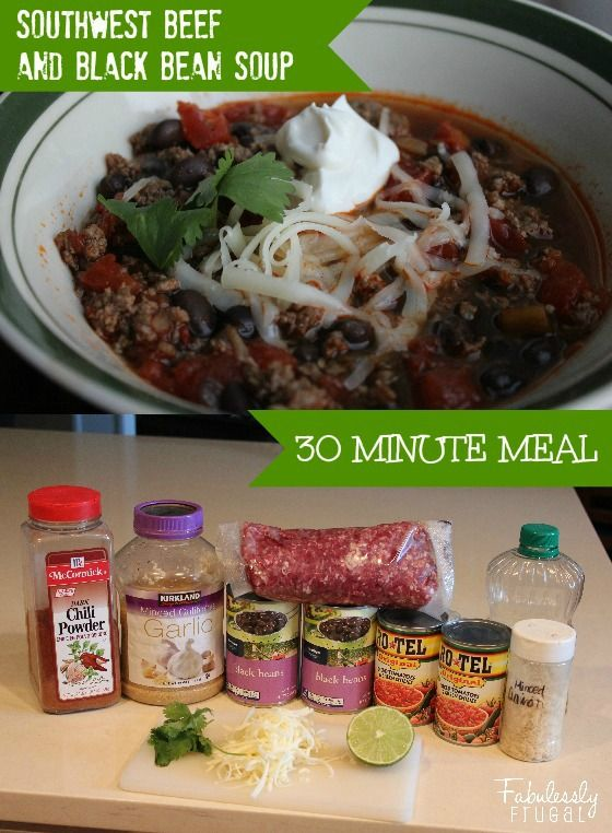 Southwest Beef and Black Bean soup. Quick and easy 30 minute meal. I ...