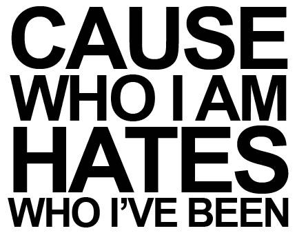 Who i am hates who i ve been reliant k sing to me pinterest