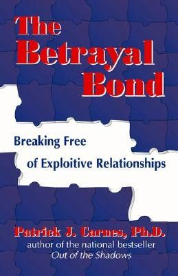 the betrayal bond by patrick j carnes