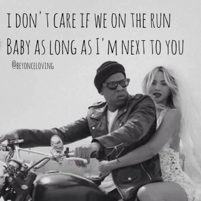 Jay Z Song Quotes About Love : Beyonce & Jayz - On The Run Song Lyrics For the love of