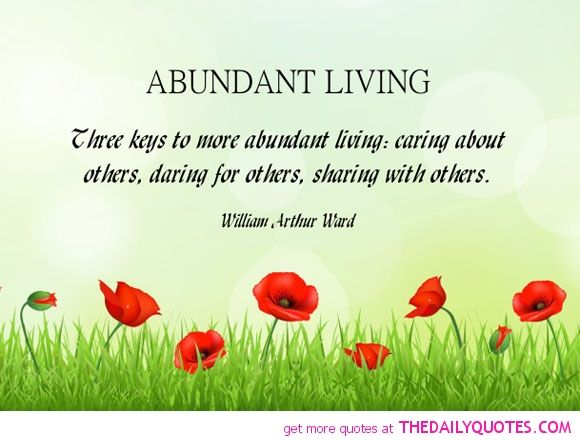 Abundant living words of wisdom pinterest