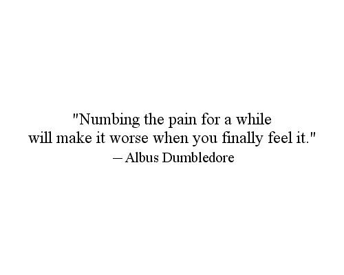Oh the words of good ole Dumbledore...