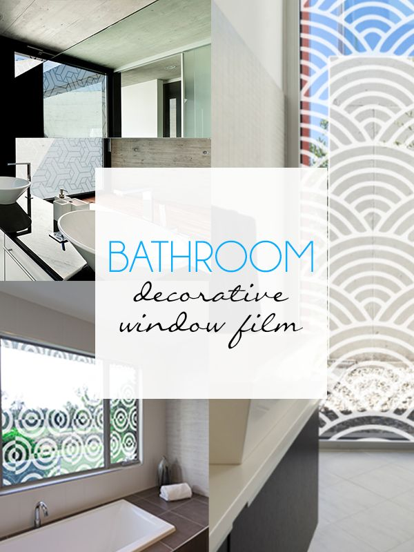 Bathroom decorative window film home decor pinterest for Decorative windows for bathrooms