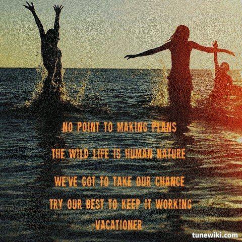 wild life lyrics vacationer