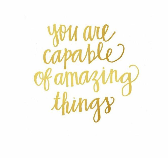 you are capable of amazing things quotes pinterest