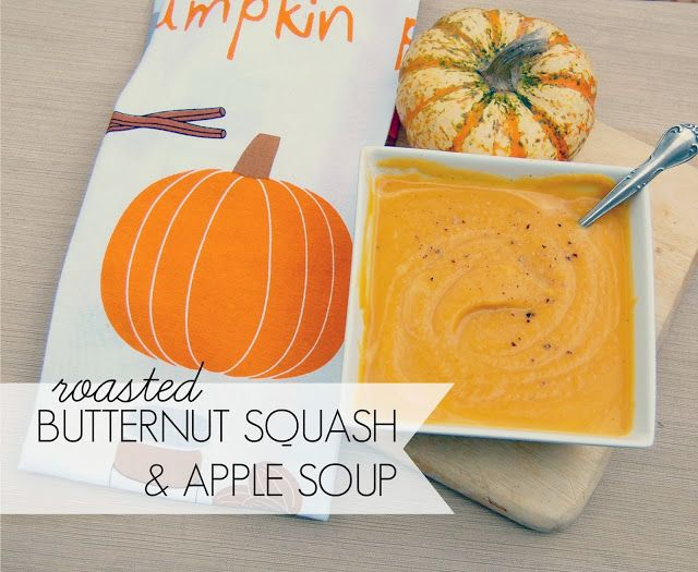 Roasted Butternut Squash and Apple Soup | Eats | Pinterest