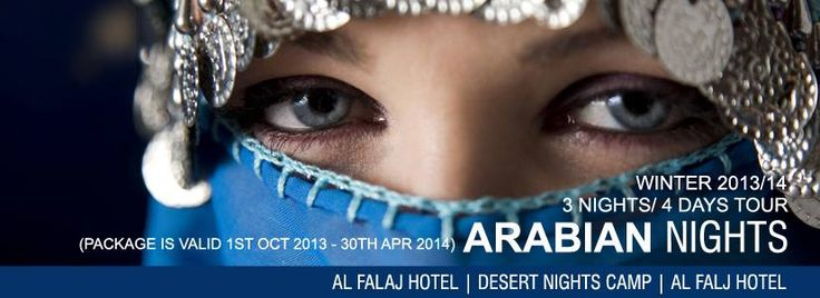 Arabian Nights Package: 3 Nights / 4 Days - Al Falaj / Desert Nights Camp / Al Falaj