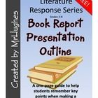 Do you find yourself wishing that your students would remember to tell about the book OR wish that they would stop giving away the ending?  Are your students unclear about what you expect in their presentation?    Here is your answer. This one page outline will help your students present in a clear, concise manner.