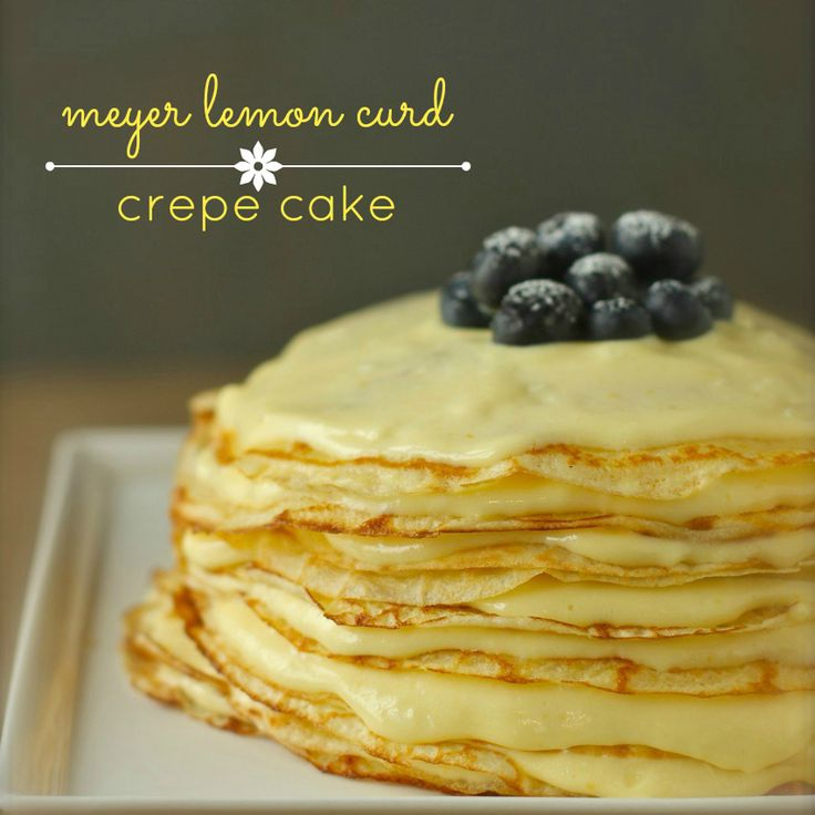 commemorating year two: meyer lemon curd crepe cake