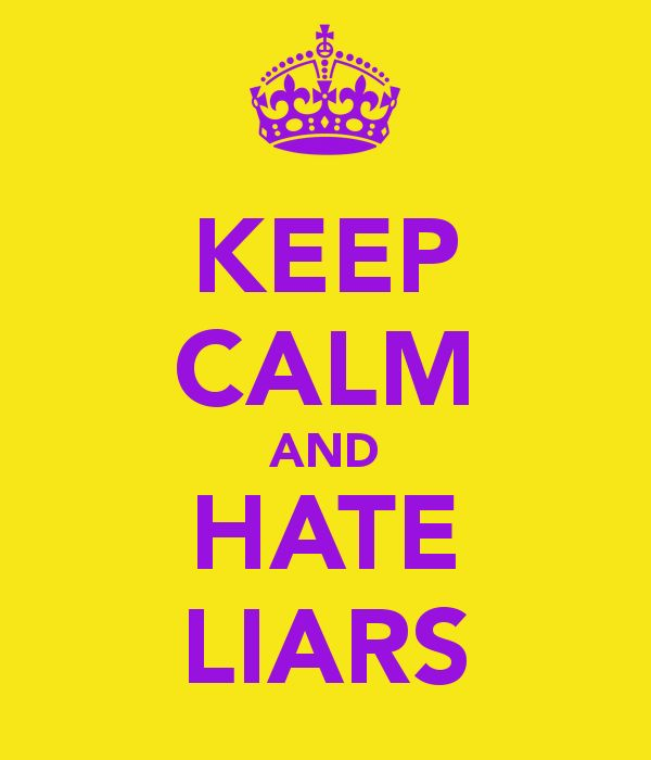 I Hate Liars And Cheaters Quotes I Hate Liars And Cheat...