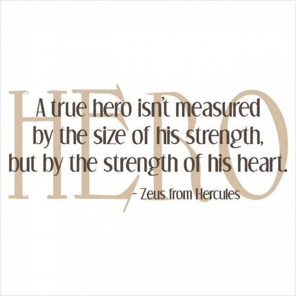 hero quotes from famous people