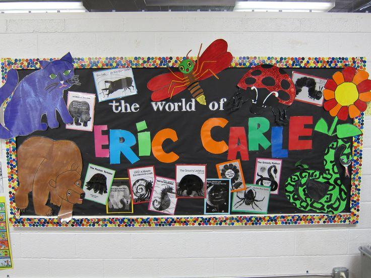 Eric Carle Author Study Bulletin Board The Wonderful