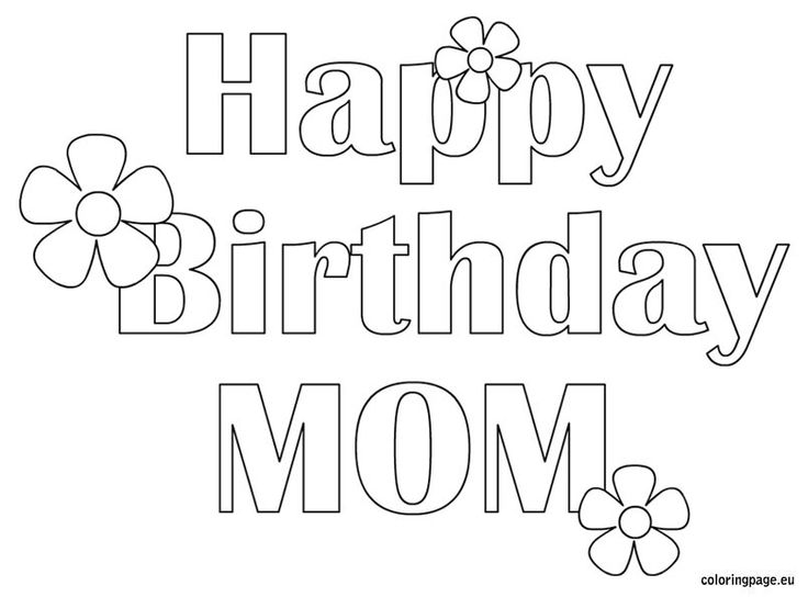 Happy Birthday Mom Free Coloring Page Pages