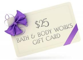 $25 starbucks gift card  Bath and Body Works