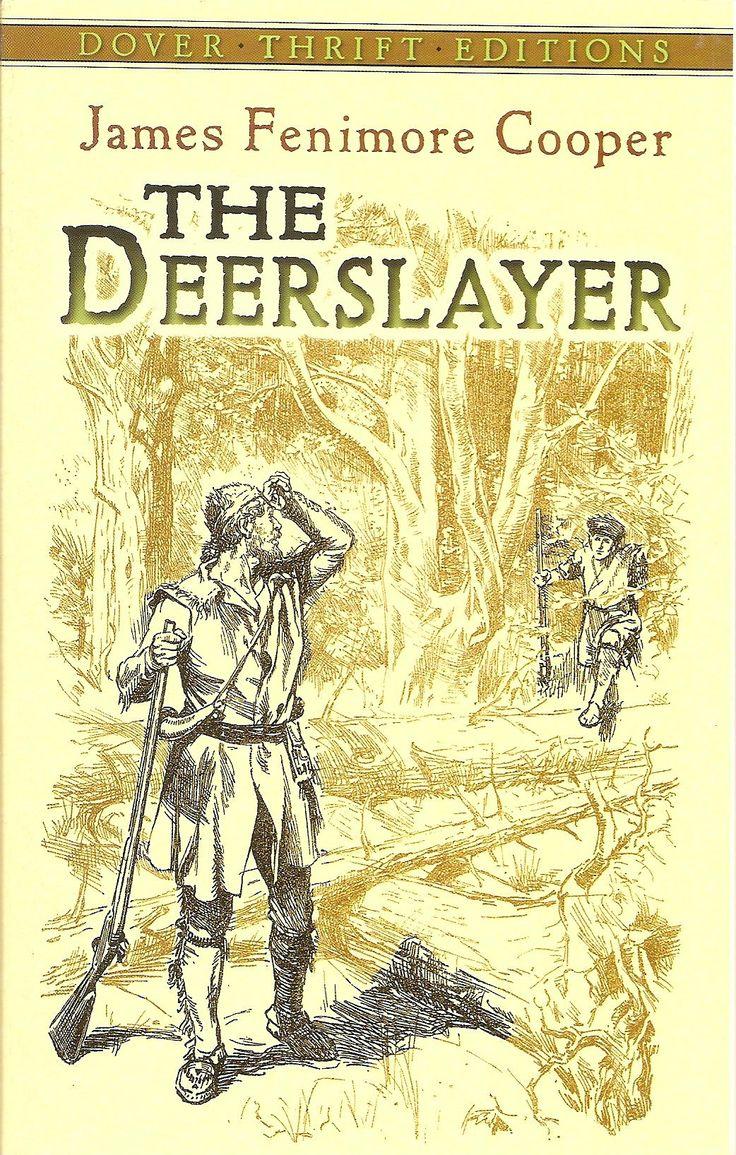 the deerslayer by james fenimore cooper essay Fate: james fenimore cooper and cooper essay its writer mark twain relentlessly criticizes james fenimore cooper and but i agree that the deerslayer tale.