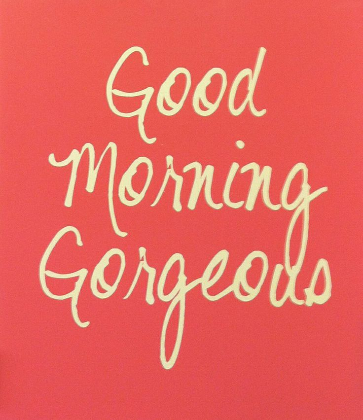 Good morning gorgeous i miss our sunday mornings for Affordable furniture utah