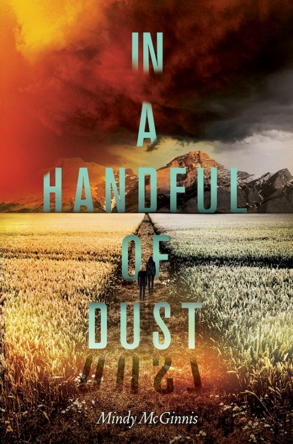 In A Handful of Dust (Not a Drop to Drink #2) by Mindy McGinnis