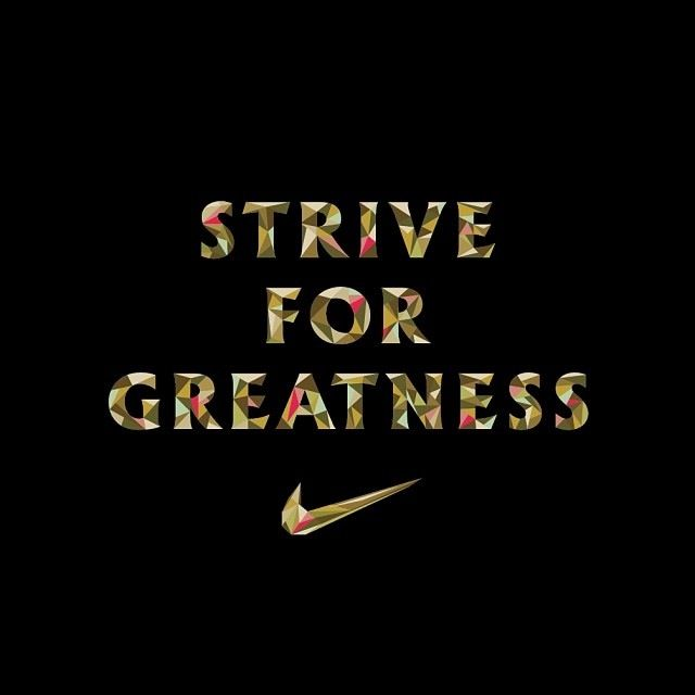 Nike Quotes Greatness Strive For Greatness Q...