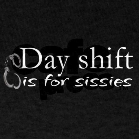 Graveyard shifts quotes