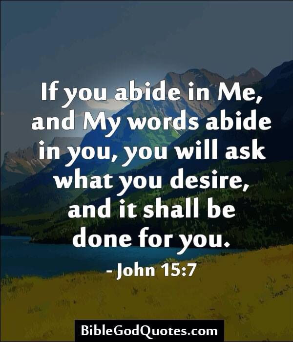 john 15 7 daily inspiration amp quotes pinterest