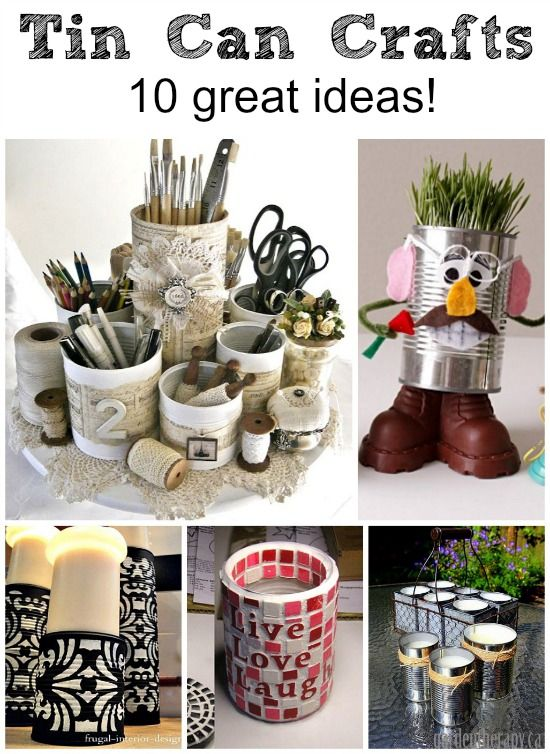 Tin can crafts 10 great ideas diy home decor pinterest for Tin can diy ideas