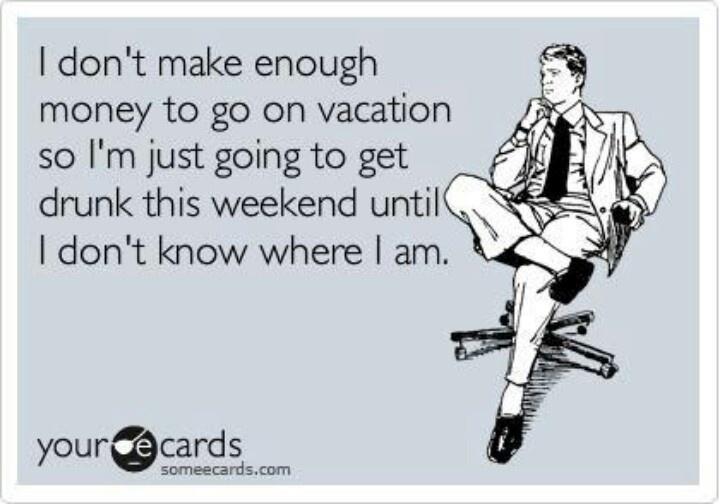 someecards Vacation