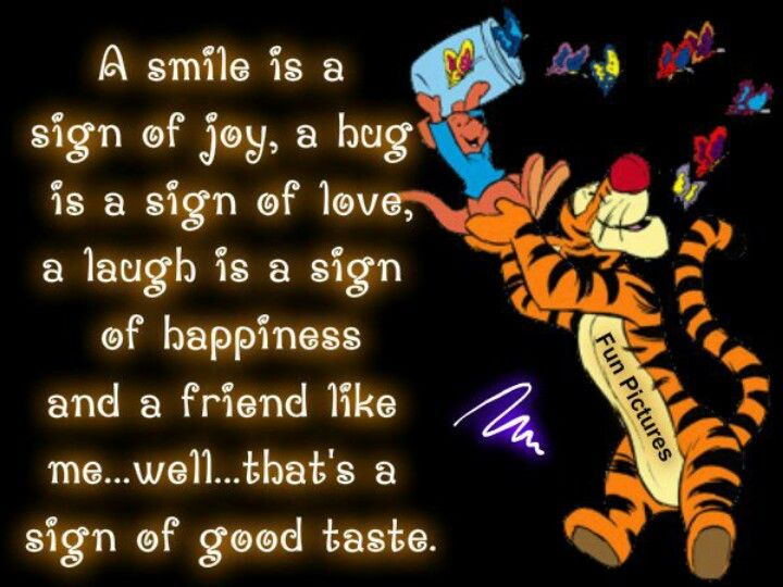 Friendship Quote Signs : Famous quotes from tigger quotesgram