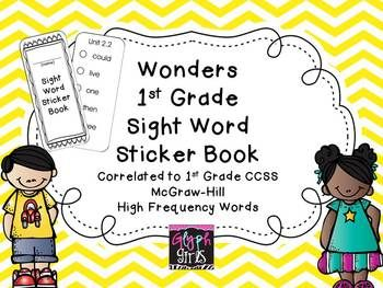 Wonders 1st Grade Sight Word Sticker Book  - correlates  with McGraw-Hill Reading program.