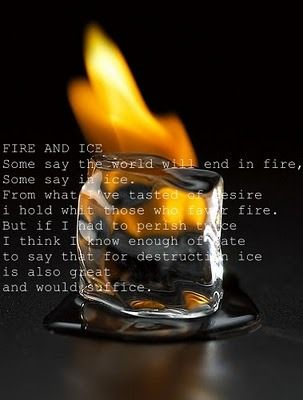 Fire and Ice - Robert Frost | Quotations Page | Pinterest
