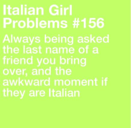 italian girl problems | Being Italian | Pinterest