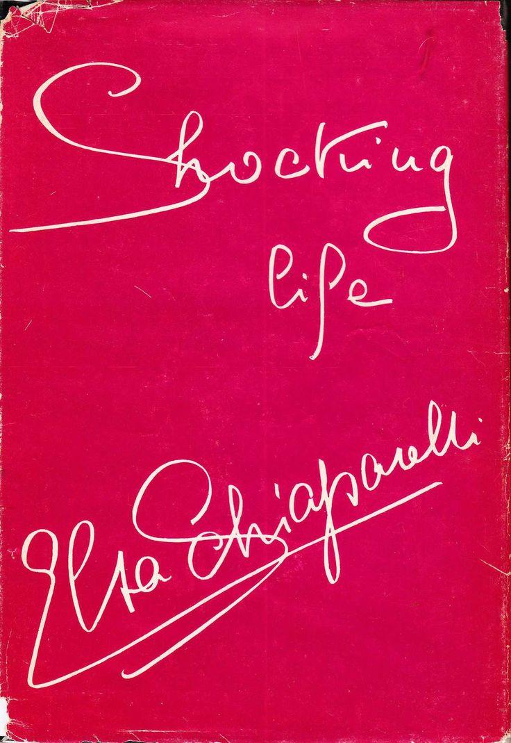 Elsa Schiaparelli / Shocking Life