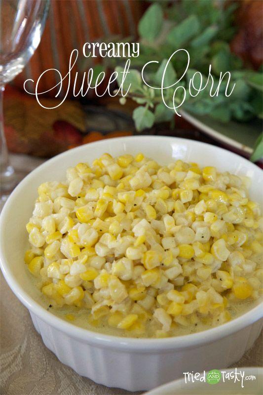 Creamy Sweet Corn - Tried and Tasty