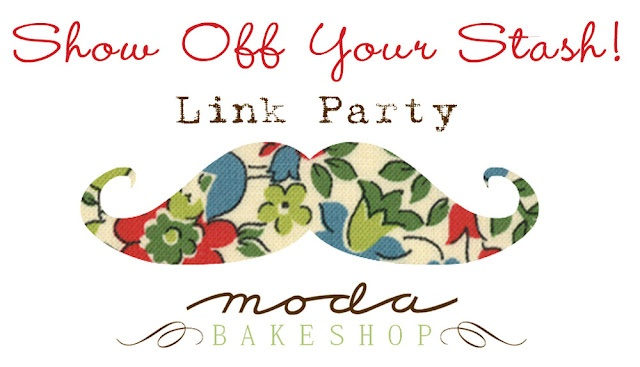 Moda Bake Shop: Show Off Your Stash Link Party