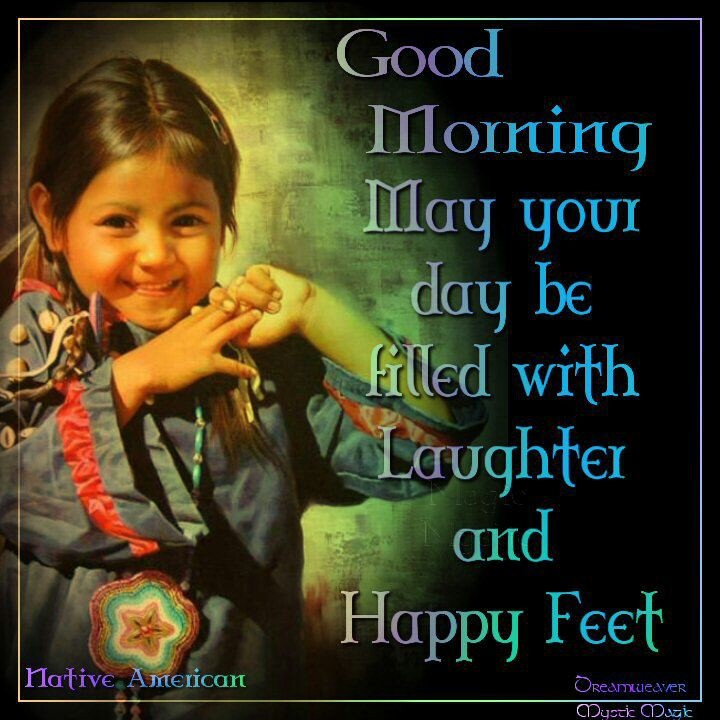 Good Morning America Quotes Images : Native american morning quotes quotesgram