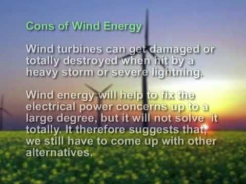 pros and cons of wind power environmental sciences essay The germansweek wind farm proposal is for 6 turbines with an pros and cons of wind pros and cons of wind farms environmental sciences essay.