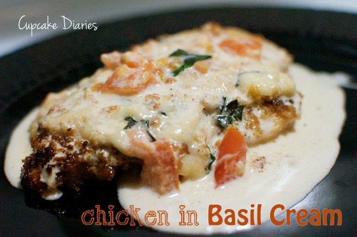 Cupcake Diaries: Chicken in Basil Cream