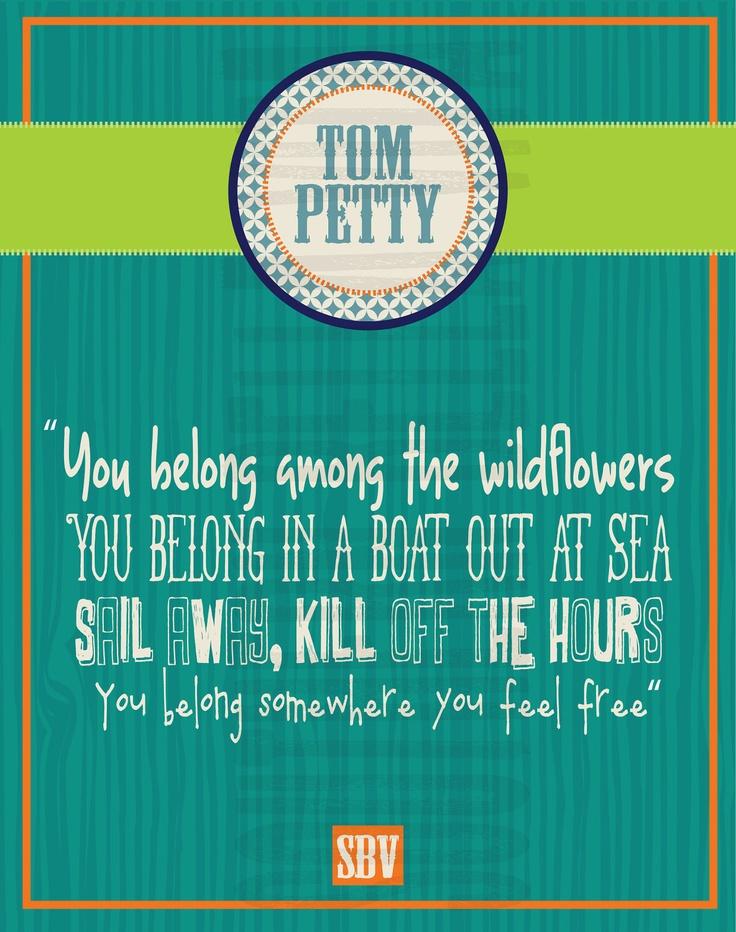 tom petty relationship quotes quotesgram